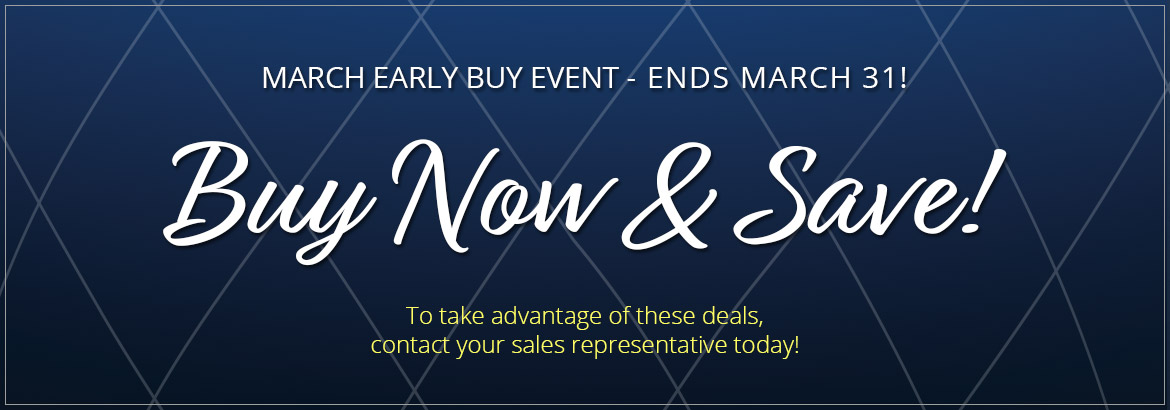 2019 March Early Buy Sale!