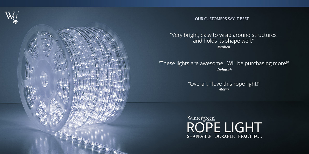 Wintergreen Rope Light Testimonials